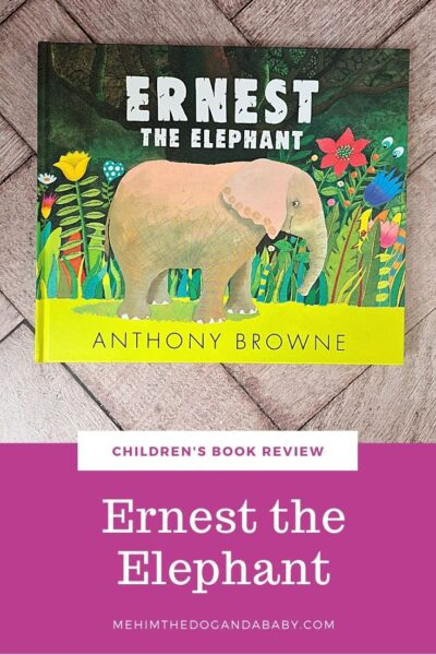 Children's book review Ernest the Elephant