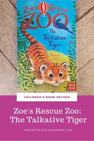 Zoe's Rescue Zoo The Talkative Tiger