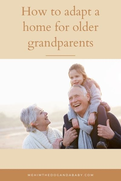 How to adapt a home for older grandparents