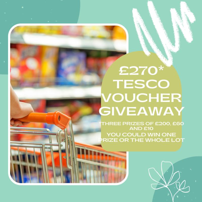 £270 Tesco Voucher Giveaway