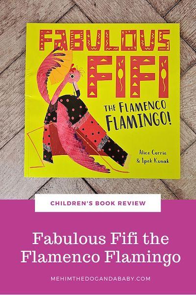 Children's book review: Fabulous Fifi the Flamenco Flamingo