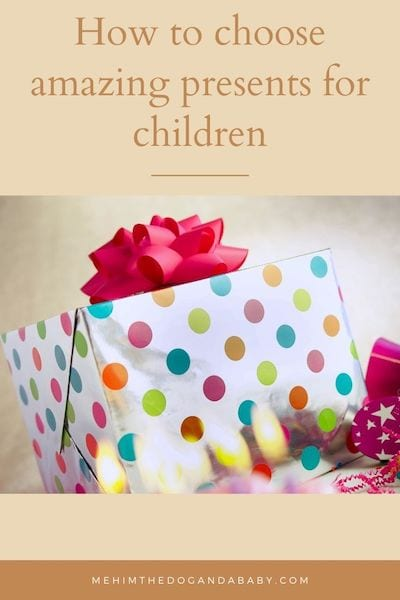 How to choose amazing presents for children