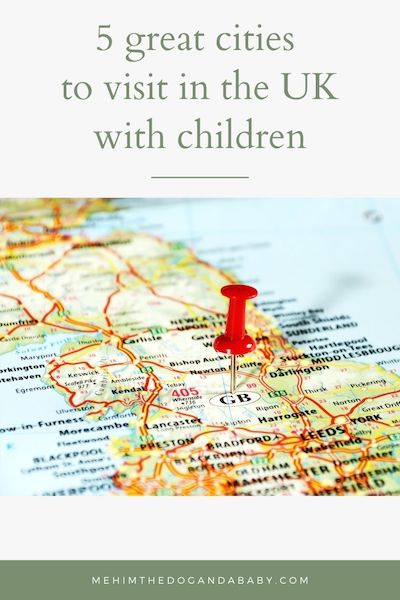 5 great cities to visit in the UK with children