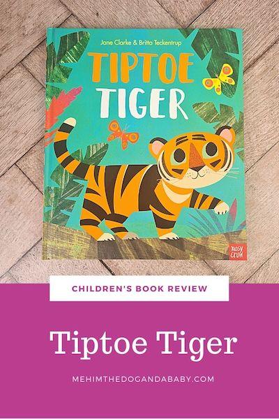 Children's book review: Tiptoe Tiger