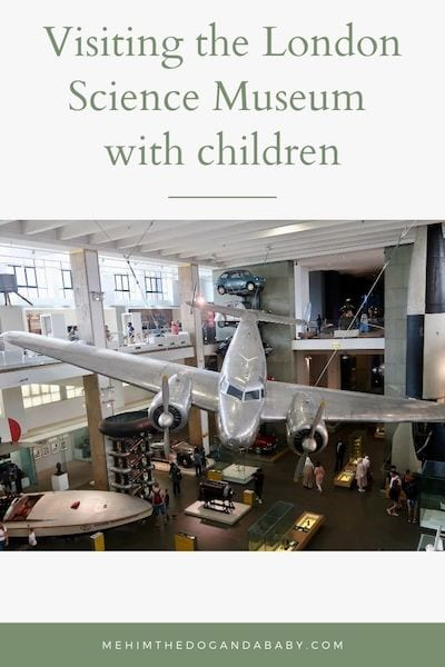 Visiting the London Science Museum with children