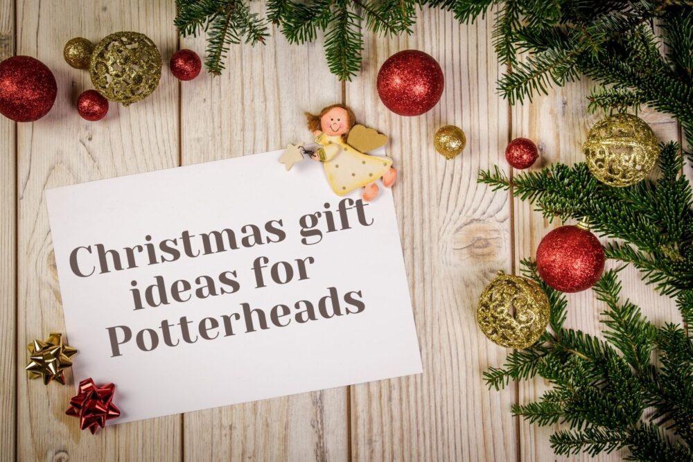 Christmas gift ideas for Potterheads