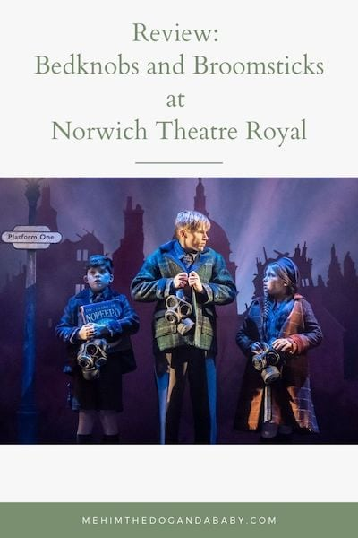Review: Bedknobs and Broomsticks at Norwich Theatre Royal