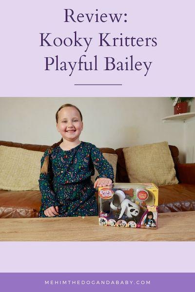 Review: Kooky Kritters Playful Bailey