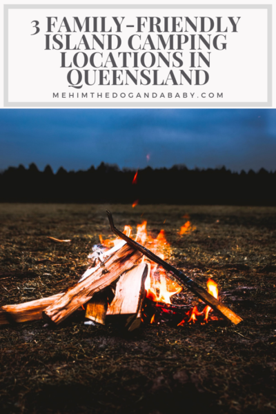 3 Family-Friendly Island Camping Locations in Queensland