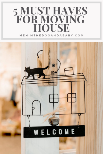5 Must Haves For Moving House