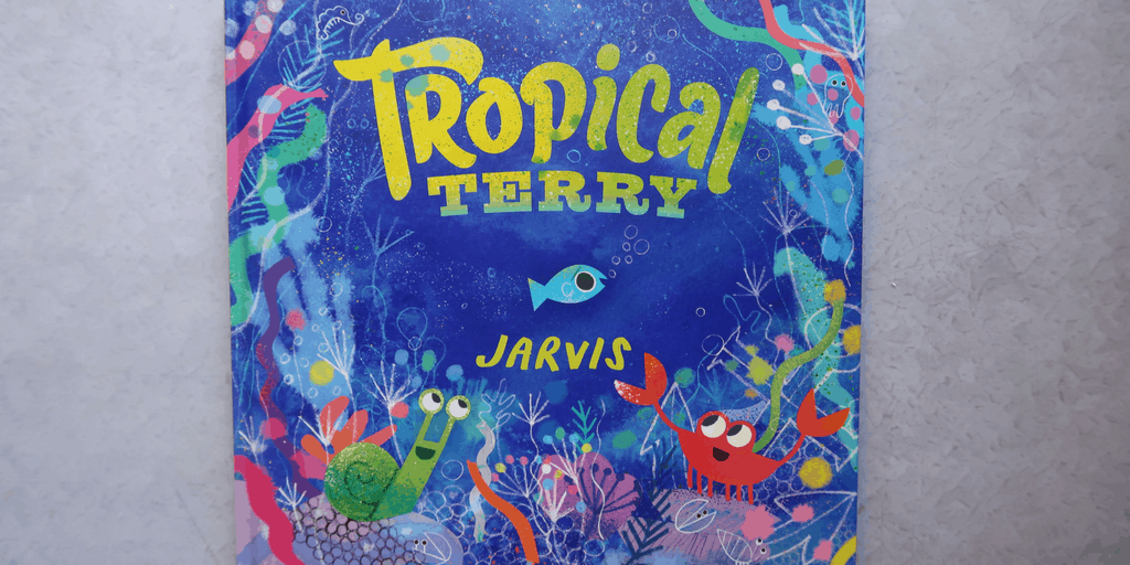 Children's Book Review: Tropical Terry by Jarvis