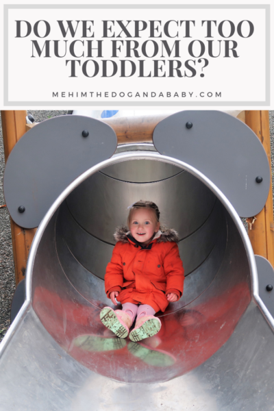 Do We Expect Too Much From Our Toddlers?