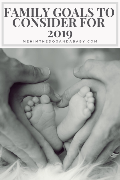 Family Goals To Consider For 2019